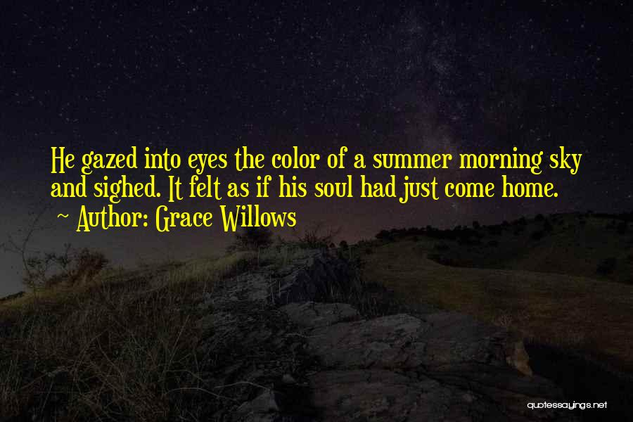 The Morning Sky Quotes By Grace Willows
