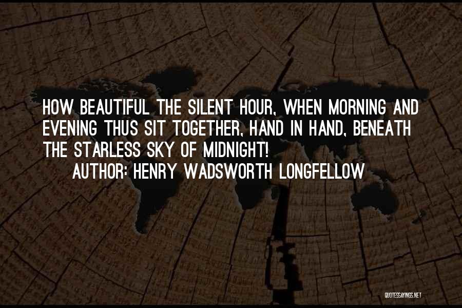 The Morning Sky Quotes By Henry Wadsworth Longfellow