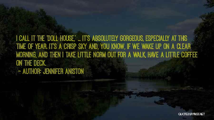 The Morning Sky Quotes By Jennifer Aniston