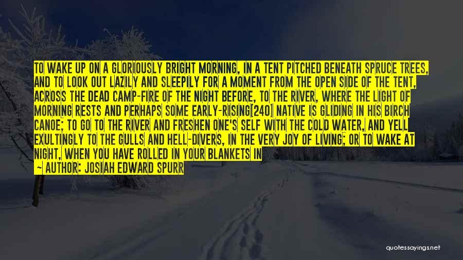 The Morning Sky Quotes By Josiah Edward Spurr