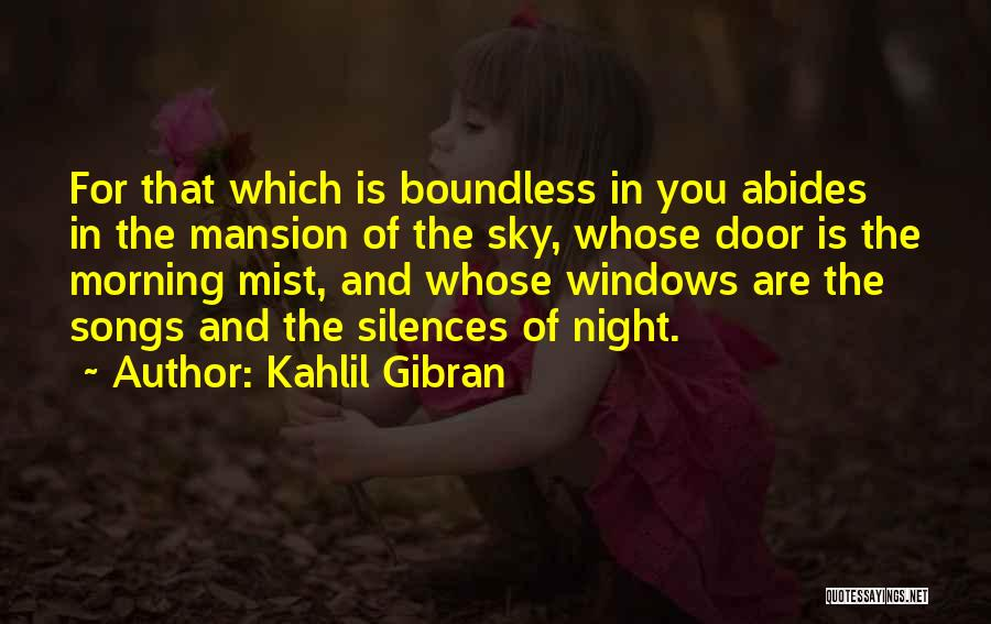 The Morning Sky Quotes By Kahlil Gibran