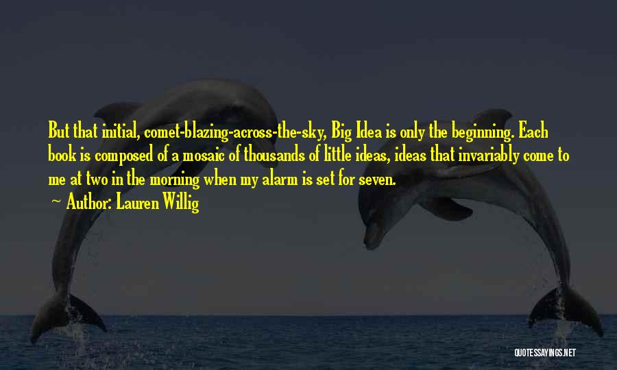 The Morning Sky Quotes By Lauren Willig