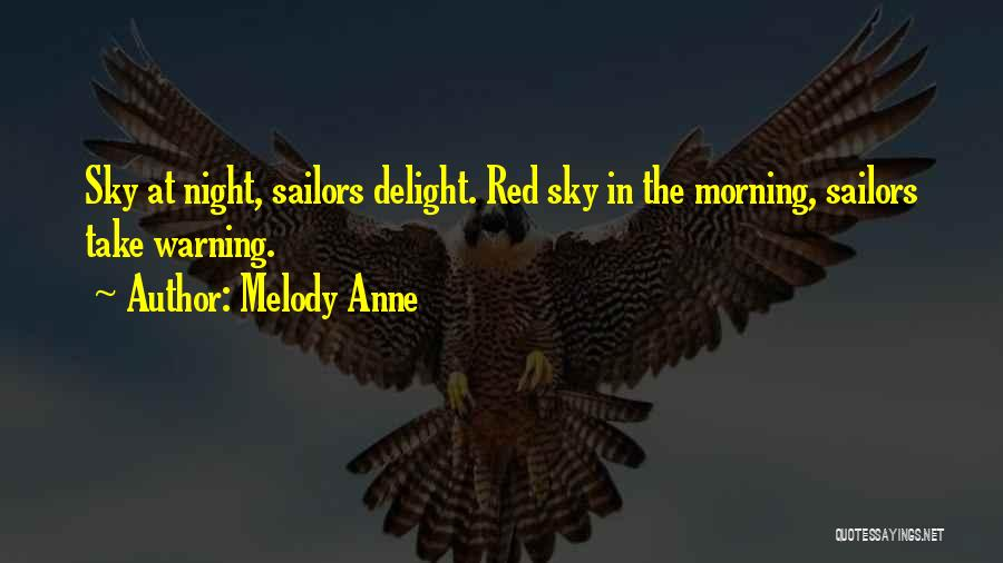 The Morning Sky Quotes By Melody Anne