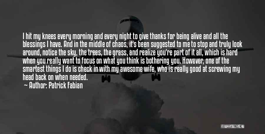 The Morning Sky Quotes By Patrick Fabian