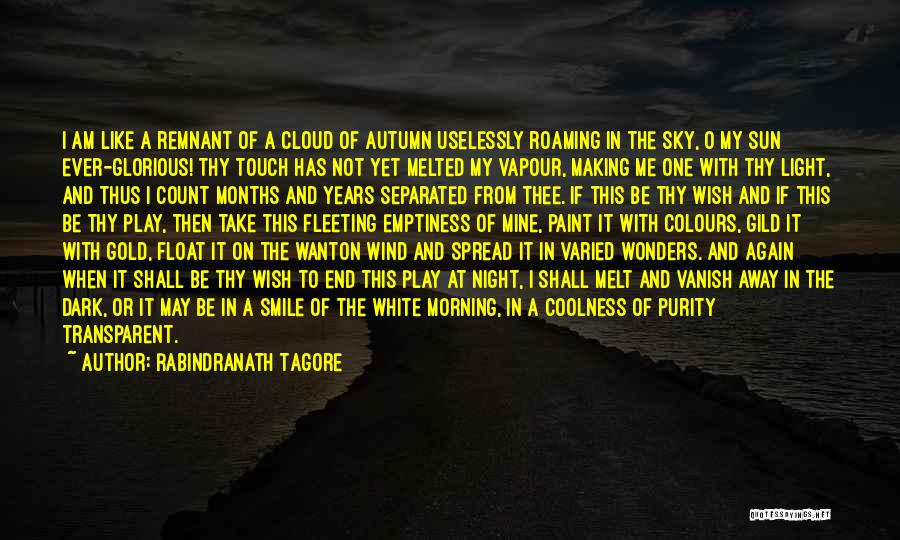 The Morning Sky Quotes By Rabindranath Tagore