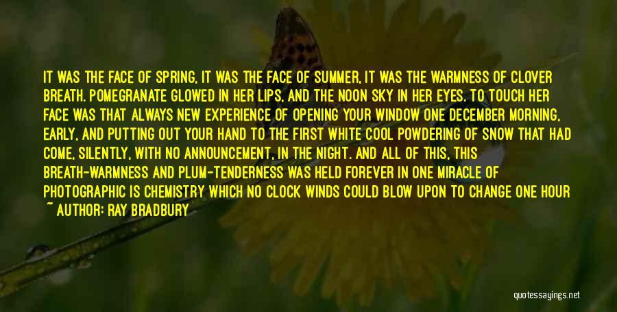 The Morning Sky Quotes By Ray Bradbury