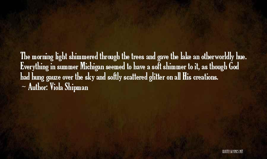 The Morning Sky Quotes By Viola Shipman