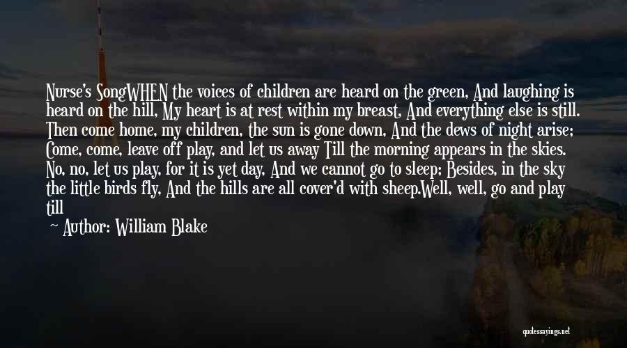 The Morning Sky Quotes By William Blake