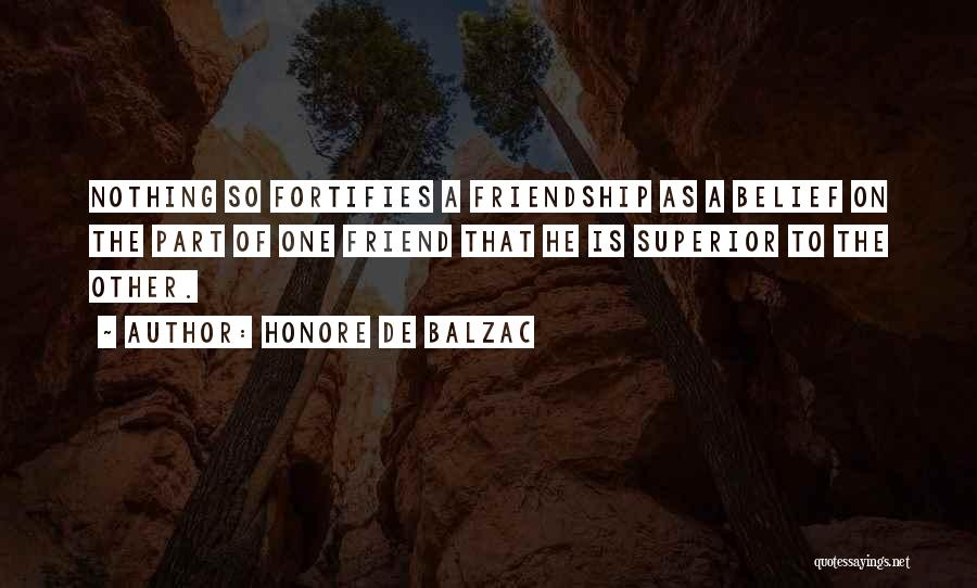 The Most Funny Friendship Quotes By Honore De Balzac