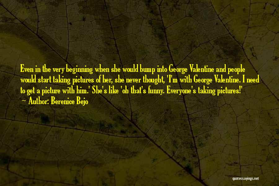 The Most Funny Valentine Quotes By Berenice Bejo