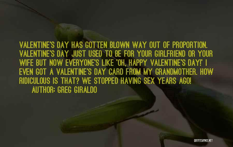 The Most Funny Valentine Quotes By Greg Giraldo