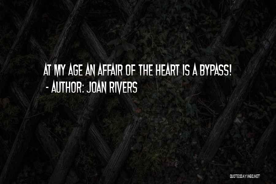 The Most Funny Valentine Quotes By Joan Rivers