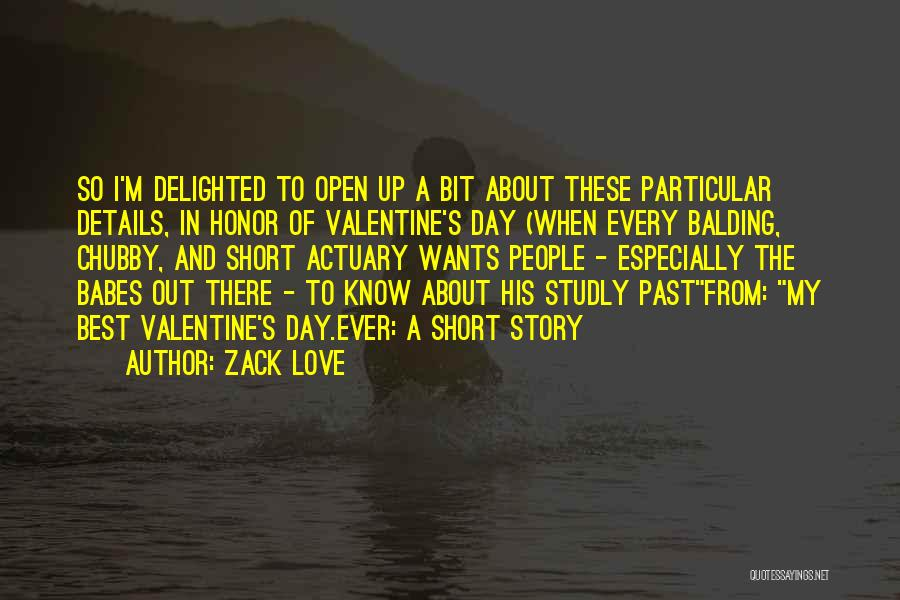 The Most Funny Valentine Quotes By Zack Love