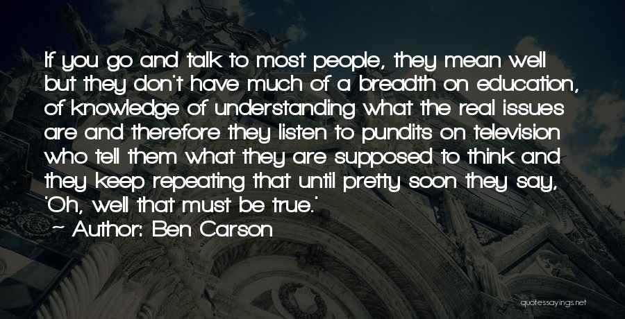 The Most Real Quotes By Ben Carson