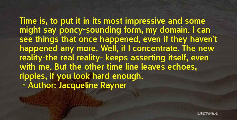 The Most Real Quotes By Jacqueline Rayner