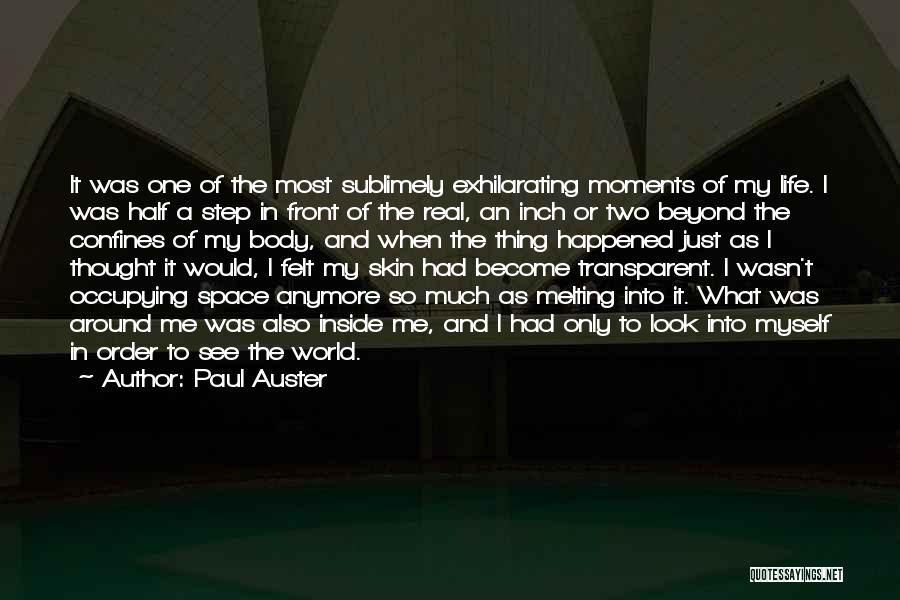 The Most Real Quotes By Paul Auster