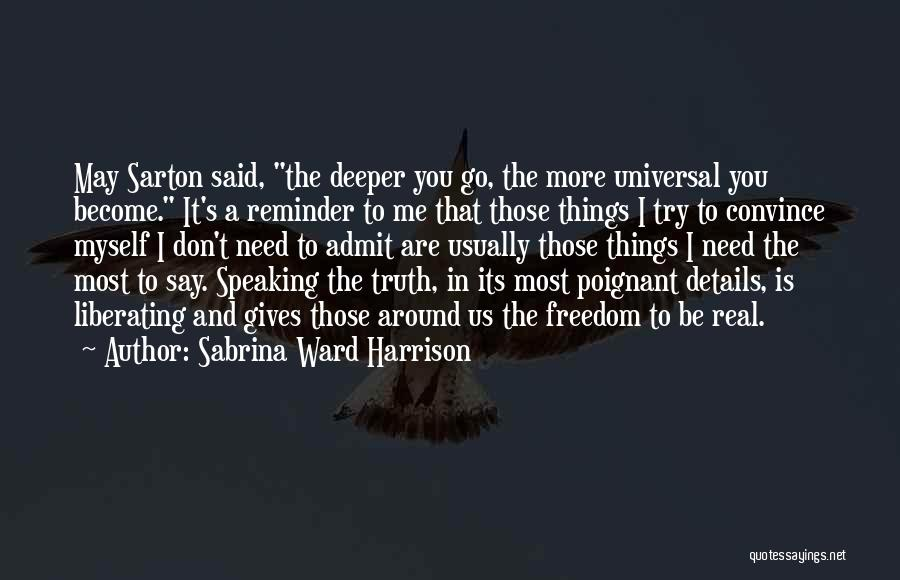The Most Real Quotes By Sabrina Ward Harrison