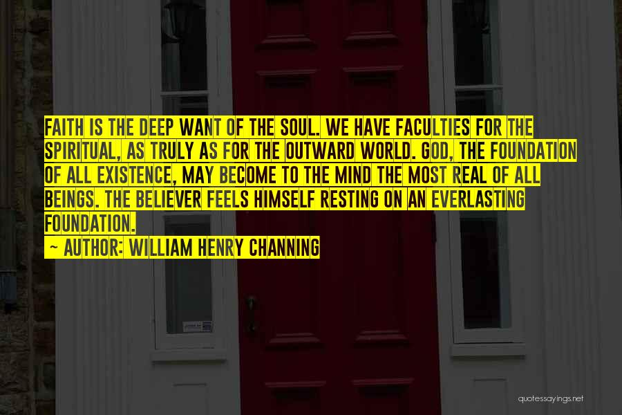 The Most Real Quotes By William Henry Channing
