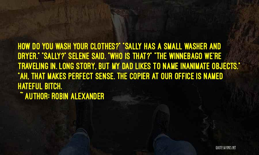 The Name Sally Quotes By Robin Alexander