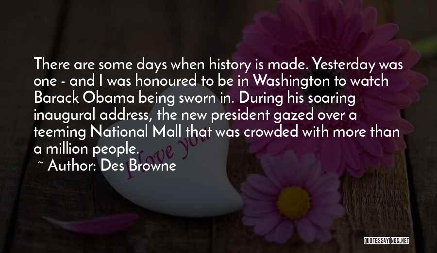 The National Mall Quotes By Des Browne