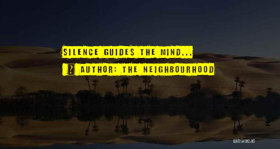 Top 1 The Neighbourhood Sweater Weather Quotes & Sayings