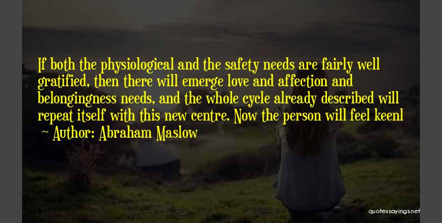 The New Love Quotes By Abraham Maslow