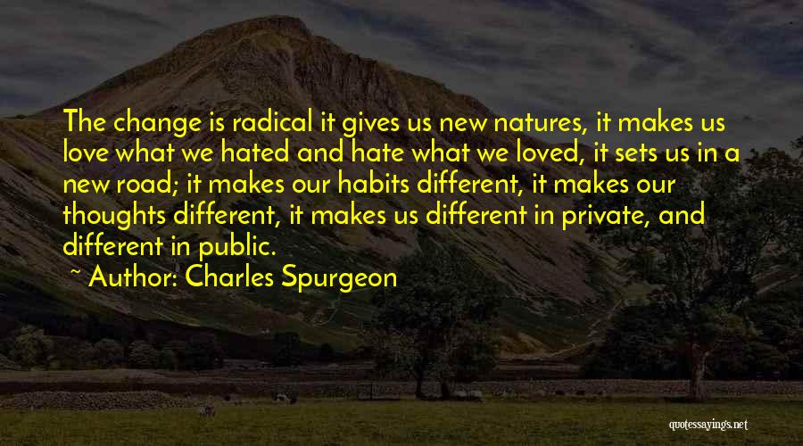 The New Love Quotes By Charles Spurgeon
