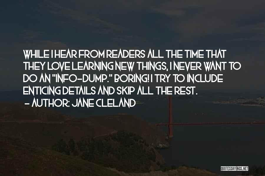 The New Love Quotes By Jane Cleland