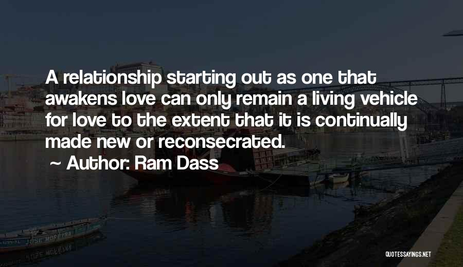 The New Love Quotes By Ram Dass