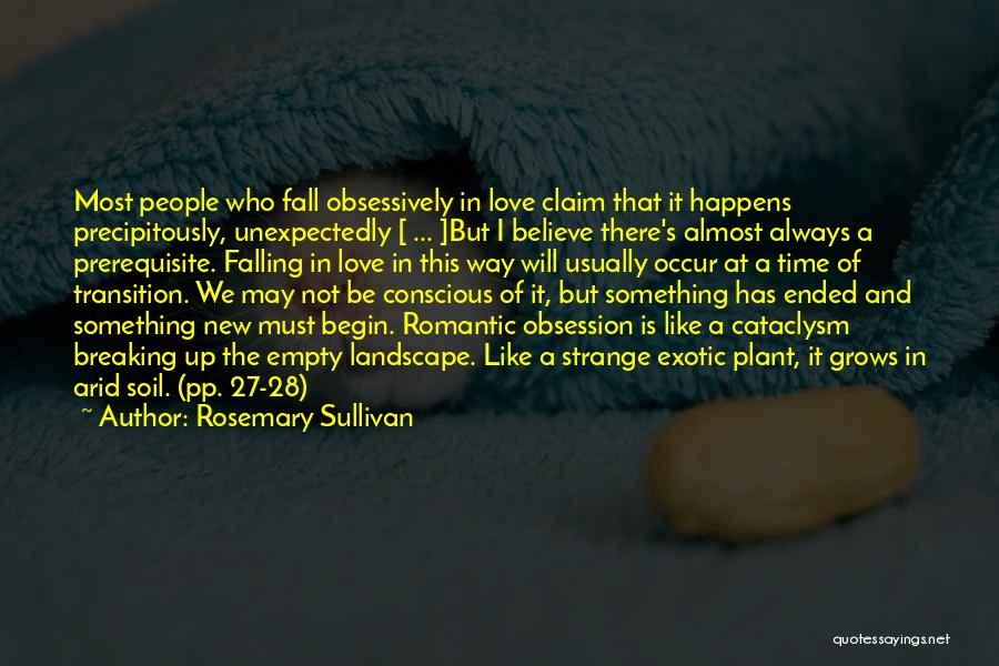 The New Love Quotes By Rosemary Sullivan