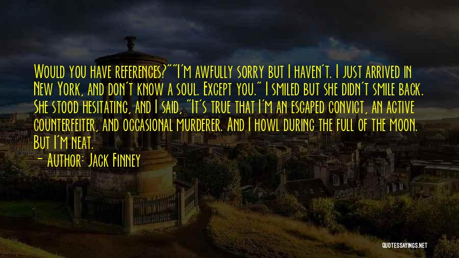 The New Tenants Quotes By Jack Finney