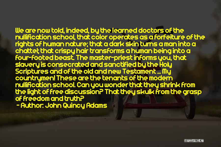 The New Tenants Quotes By John Quincy Adams