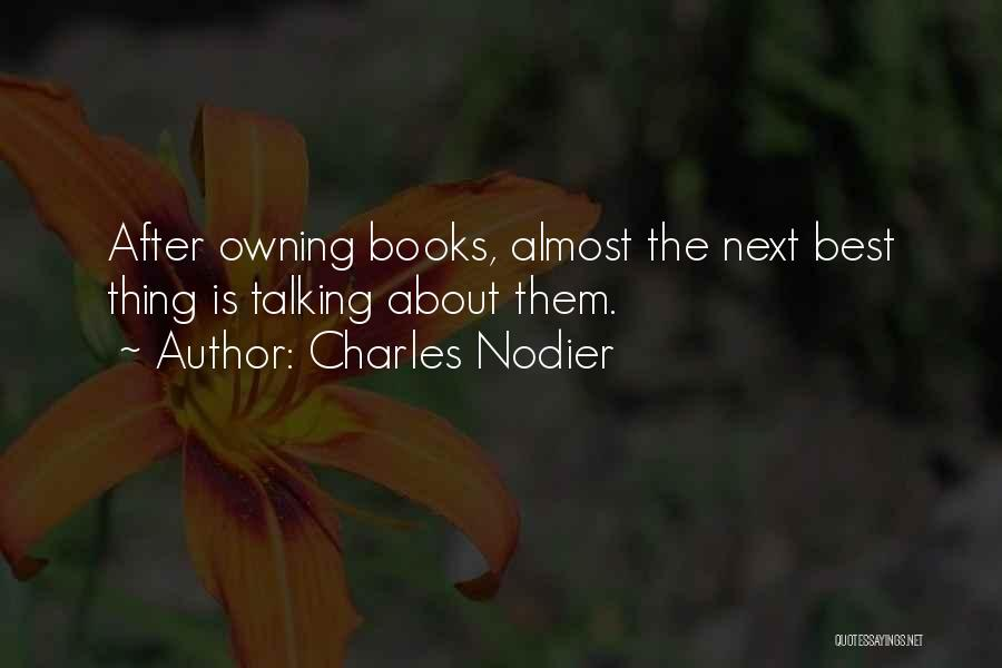 The Next Best Thing Quotes By Charles Nodier