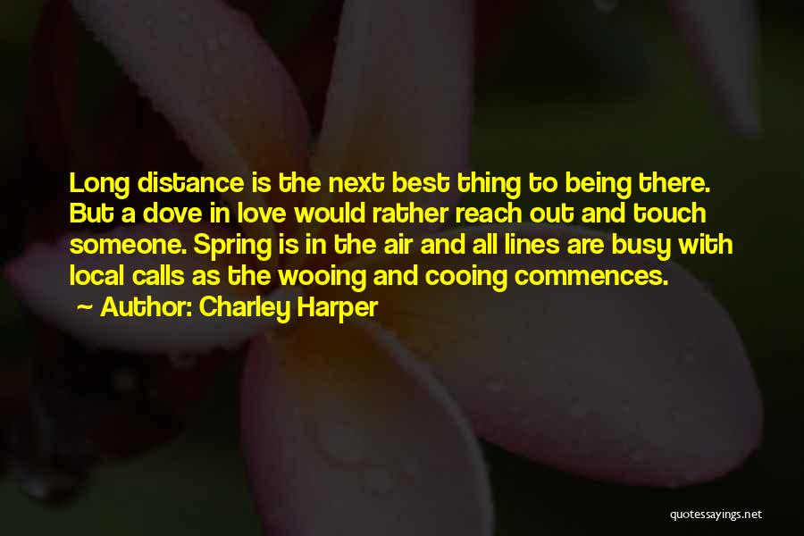 The Next Best Thing Quotes By Charley Harper