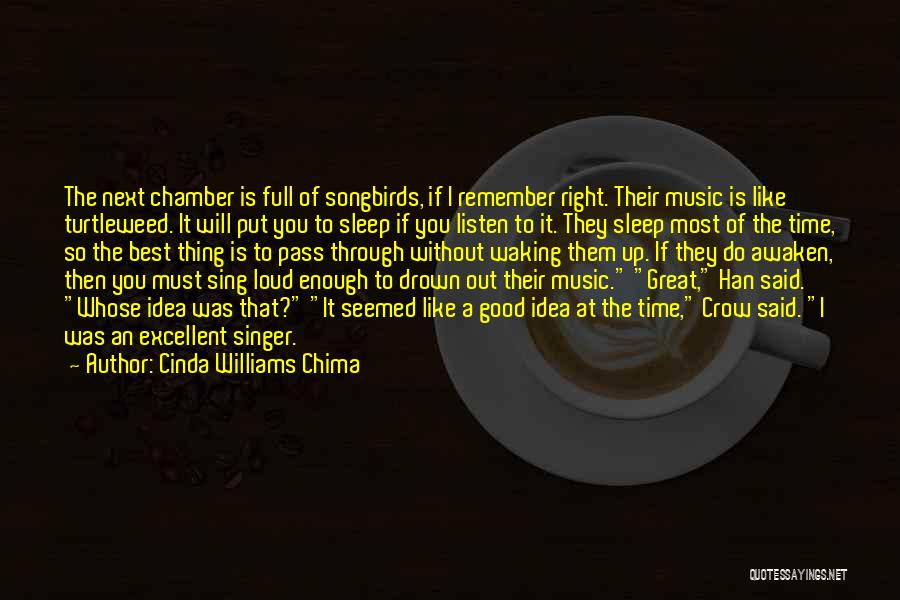 The Next Best Thing Quotes By Cinda Williams Chima