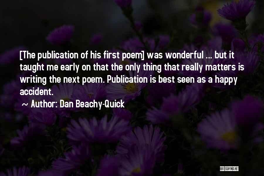 The Next Best Thing Quotes By Dan Beachy-Quick