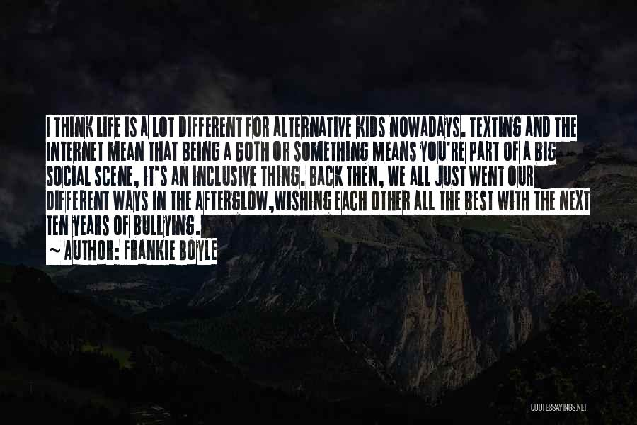 The Next Best Thing Quotes By Frankie Boyle