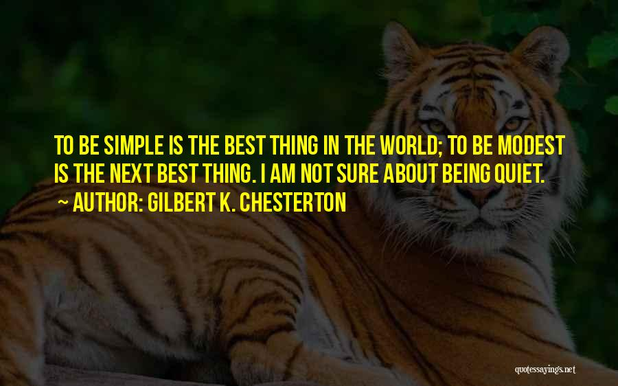 The Next Best Thing Quotes By Gilbert K. Chesterton