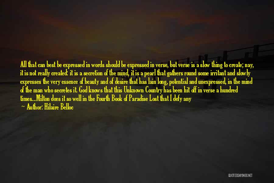 The Next Best Thing Quotes By Hilaire Belloc
