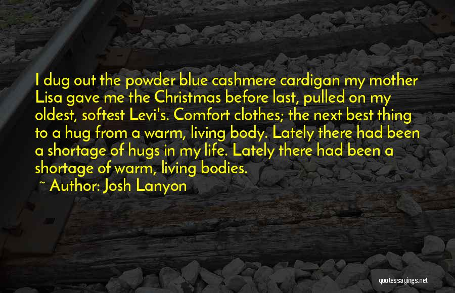 The Next Best Thing Quotes By Josh Lanyon