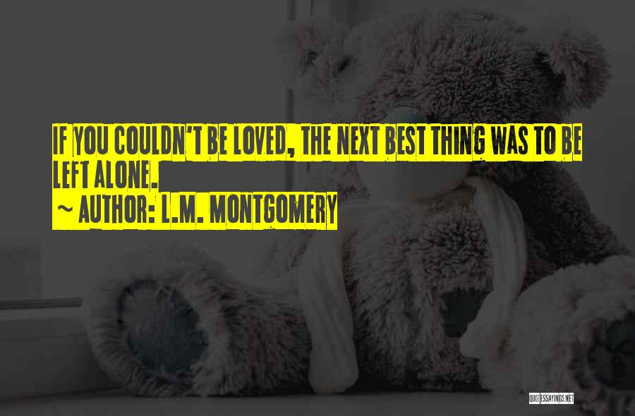 The Next Best Thing Quotes By L.M. Montgomery