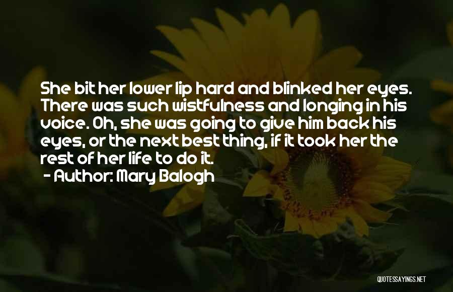 The Next Best Thing Quotes By Mary Balogh