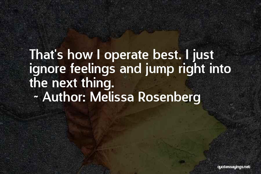 The Next Best Thing Quotes By Melissa Rosenberg