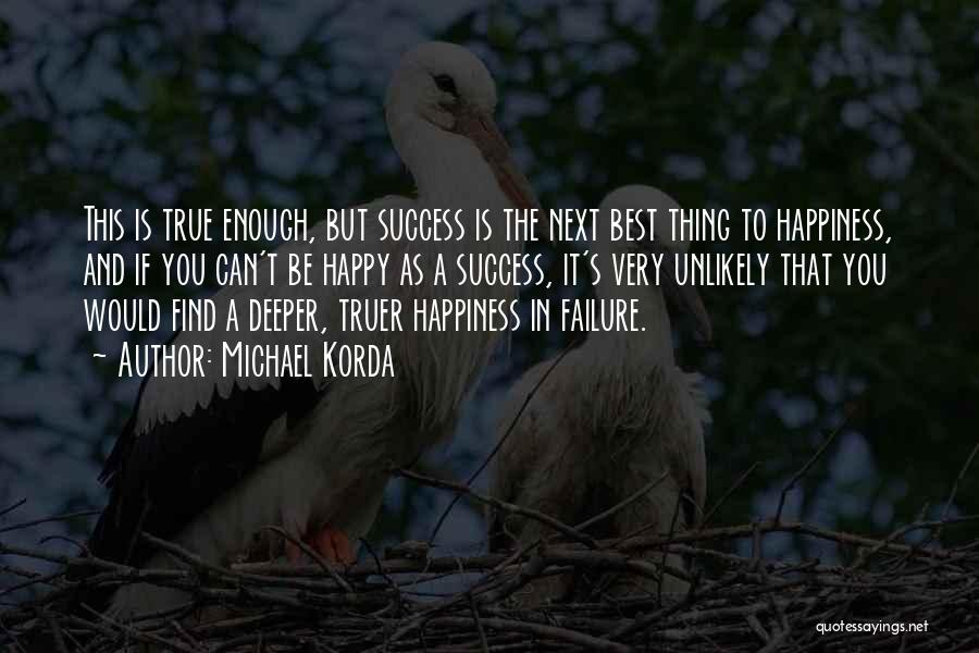 The Next Best Thing Quotes By Michael Korda