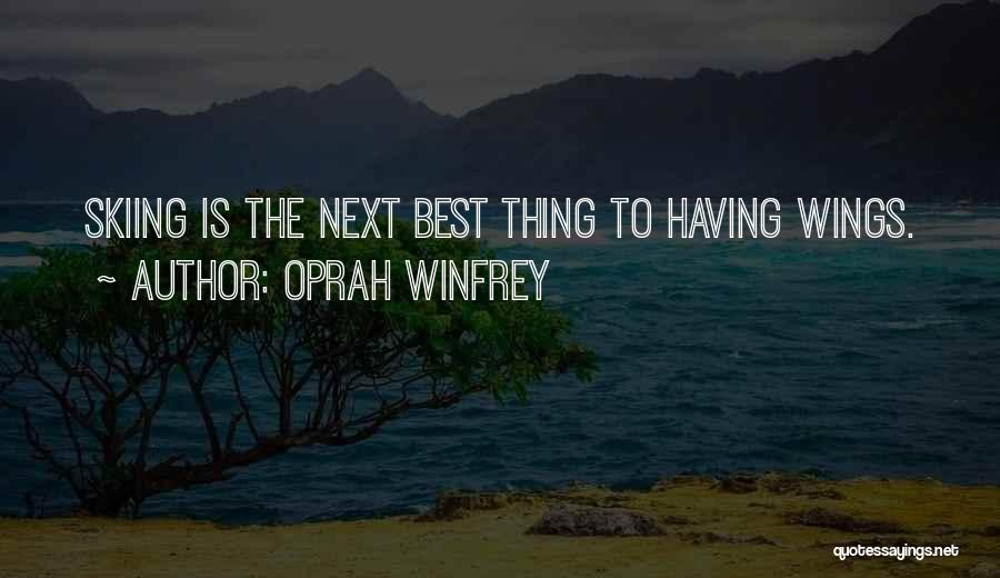 The Next Best Thing Quotes By Oprah Winfrey
