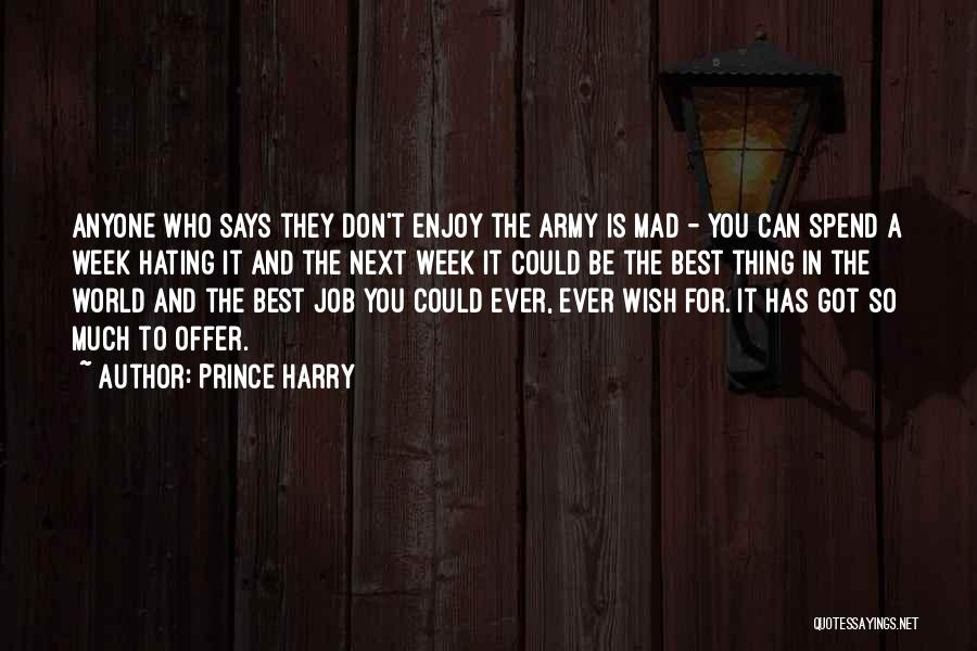 The Next Best Thing Quotes By Prince Harry