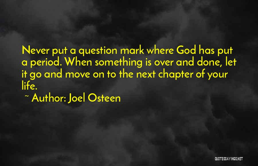 Top 27 Quotes & Sayings About The Next Chapter In Your Life