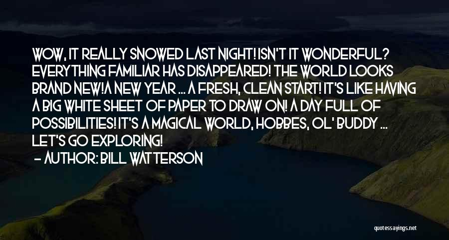 The Night She Disappeared Quotes By Bill Watterson