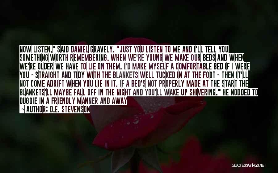 The Night She Disappeared Quotes By D.E. Stevenson