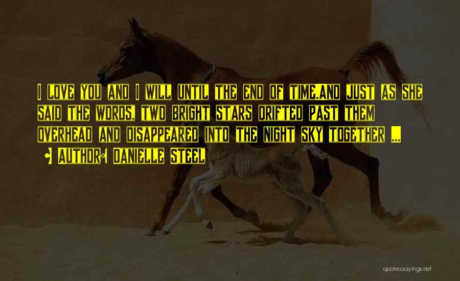 The Night She Disappeared Quotes By Danielle Steel